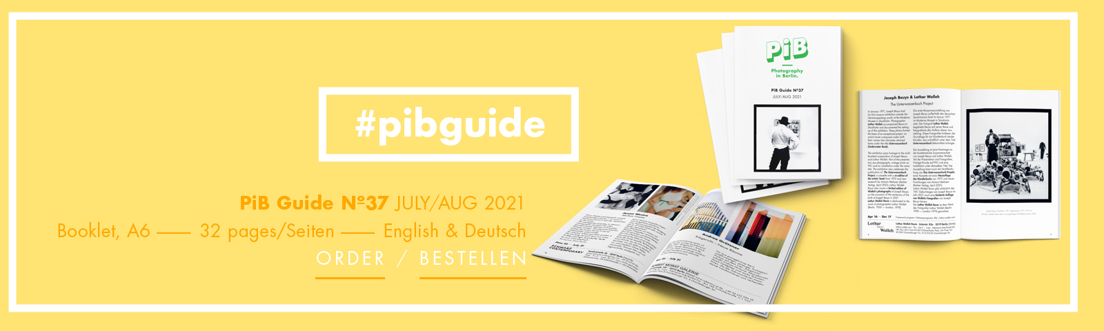 Images: PiB Guide Nº37 JULY/AUG 2021 © PiB Photography In Berlin. Cover Photo & Photo On Right Double Page (PiB Guide Nº37 Cover + Pp. 4 & 5): Joseph Beuys, Stockholm, 1971, Pigmentdruck, 37,7 × 37,7 Cm © Lothar Wolleh Estate, Berlin, Für Joseph Beuys VG Bild-Kunst, Bonn, 2021. Duo Exhibition »The Unterwasserbuch Project« At Lothar Wolleh Raum In Berlin-Mitte. +++ Photos On Bottom Double Page (PiB Guide Nº37 Pp. 18 & 19, From Left To Right): 1) Jenna Westra, Untitled (Lemon, Mirror), 2019, Silver Gelatin Print, 56 × 43 Cm, 3 + 2 AP © Jenna Westra, Courtesy SCHWARZ CONTEMPORARY, 2) Jenna Westra, Ribbon Tie, 2021, C-print, 66 × 53 Cm, 3 + 2 AP © Jenna Westra, Courtesy SCHWARZ CONTEMPORARY, 3) + 4) Erbgericht, Untitled 27, 2020 + Untitled 20, 2018 © Adnrea Grützner, Courtesy Robert Morat Galerie. +++ PiB Guide Editor / V.i.S.d.P. / Art Direction: Julia Schiller @julia.schiller_ · Ele Studio Berlin · Www.ele-studio.de +++ Printed On 100% Recycling Paper In Berlin-Köpenick By Altmann-druck, Many Thanks!