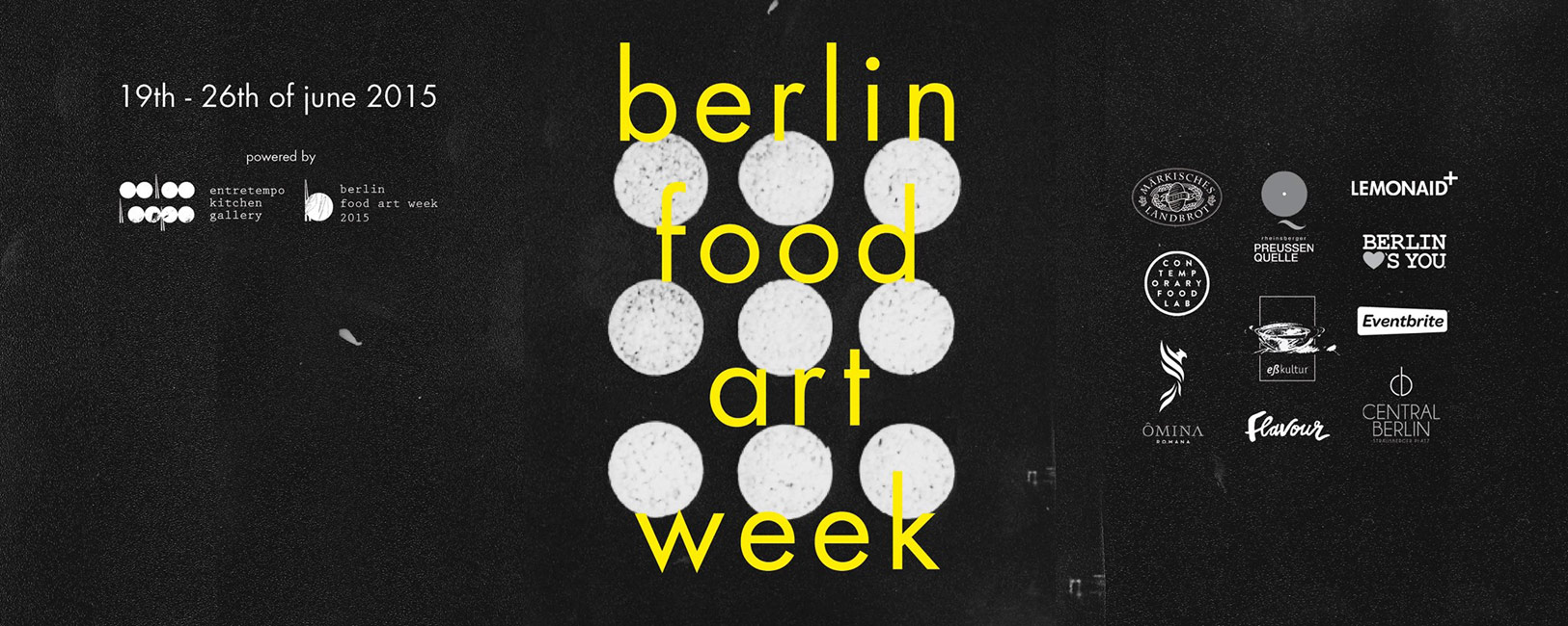 Berlin Food Art Week 2015  © Maycec