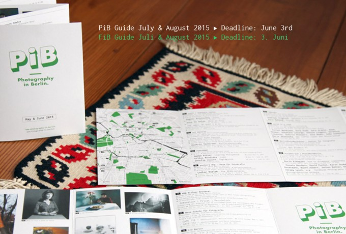PiB Guide July & August 2015 | Deadline: June 3rd