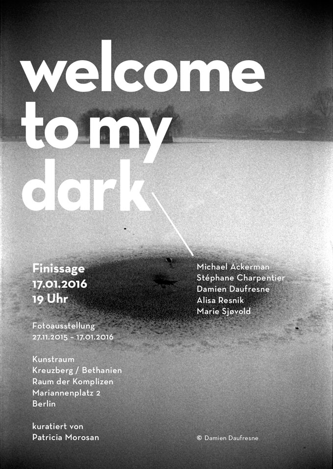 »WELCOME TO MY DARK«, Exhibition At Kunstraum Kreuzberg/Bethanien