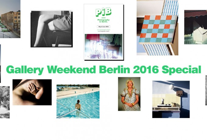 Gallery Weekend Berlin 2016 Special