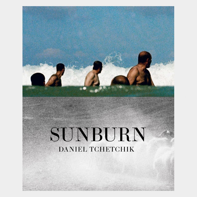 Daniel Tchetchik | SunBurn. Middle Eastern Heat, A Lost Time And Reality, Kehrer Verlag, 2015