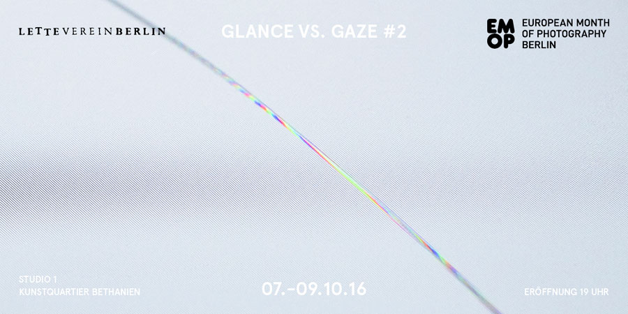 Lette-Verein | »GLANCE Vs GAZE #02 – Identities 2016«