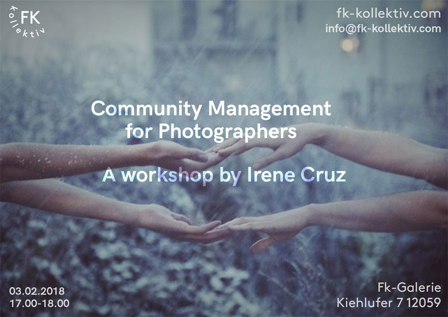 F.K.Kollektiv - FotoKlub Kollektiv | Workshop Community Management For Photographers, By Irene Cruz