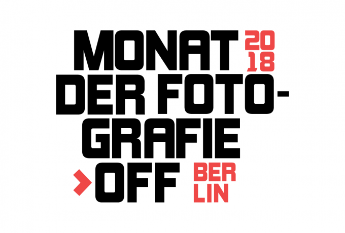 Monat Der Fotografie-OFF Berlin 2018 | Application Deadline: May 9, 2018