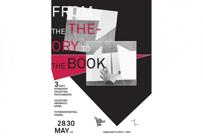FOTOBOOKFESTIVAL KASSEL 2018 | Workshop »FROM THE THEORY TO THE BOOK« With Valentina Abenavoli / AKINA Books
